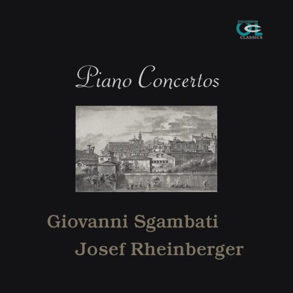 PIANO CONCERTOS: SGAMBATI - RHEINBERGER