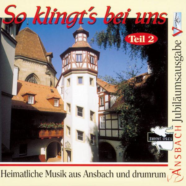 So klingt's in Ansbach, Teil 2