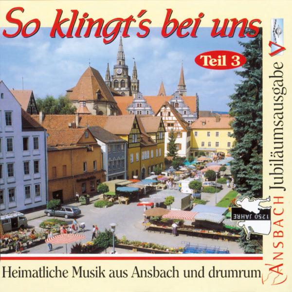 So klingt's in Ansbach, Teil 3