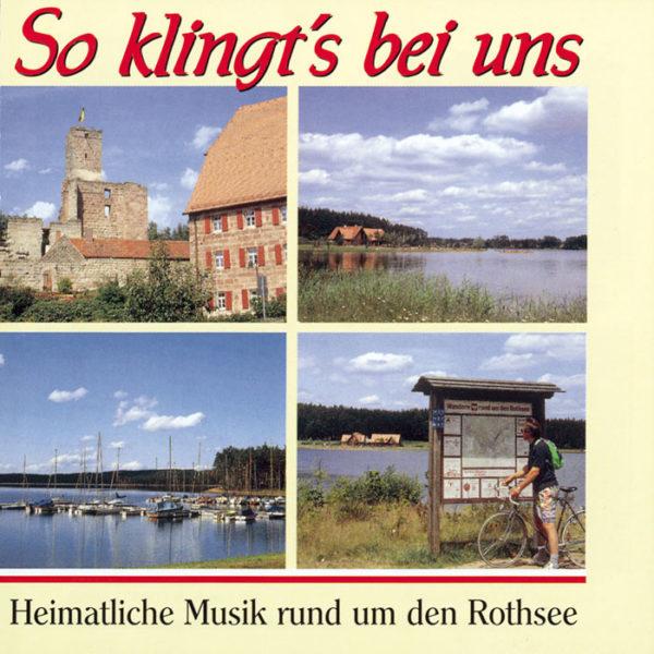 So klingt's ... rund um den Rothsee