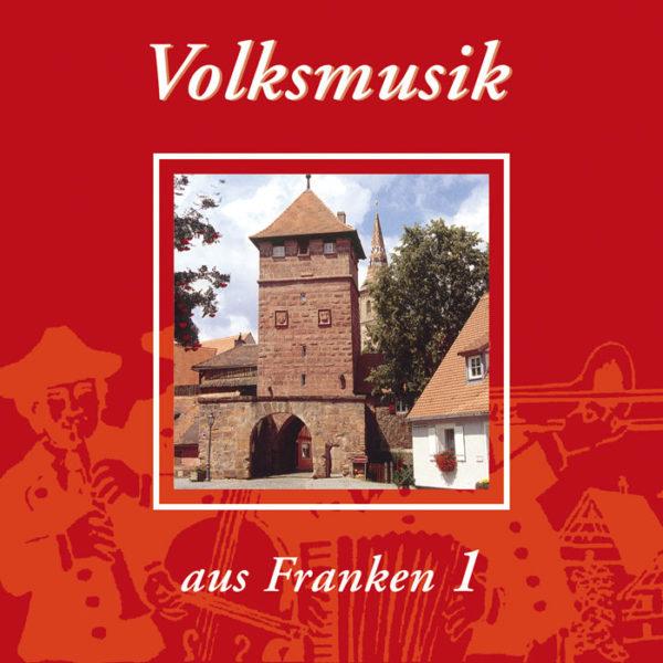Volksmusik aus Franken 1